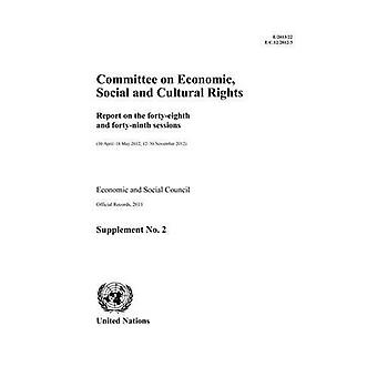 Report on the Forty-eighth and Forty-ninth Sessions of the Committee on Economic, Social and Cultural Rights (...