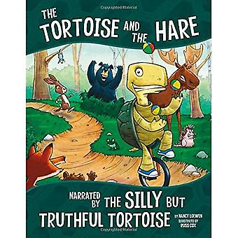 The Tortoise and the Hare,� Narrated by the Silly But� Truthful Tortoise (Other Side of the Fable)