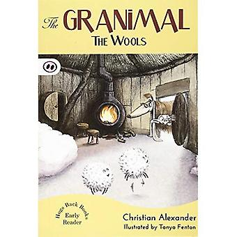 The Granimal - The Wools (The Granimal Early Readers)
