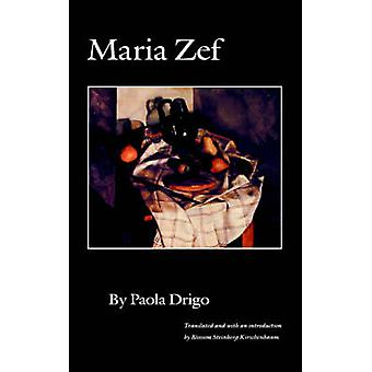 Maria Zef por Drigo & Paola