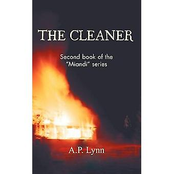The Cleaner Second Book of the Miandi Series by Lynn & A. P.
