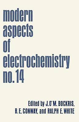 Modern Aspects of Electrochemistry  No. 14 by Bockris & John