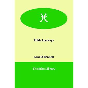 Hilda Lessways af Bennett & Arnold