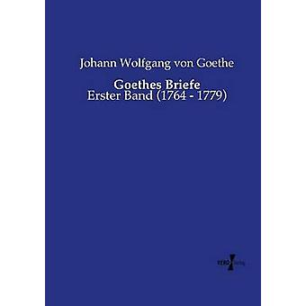 Goethes Briefe by Goethe & Johann Wolfgang von