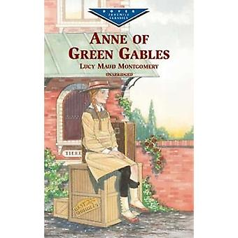 Anne of Green Gables by L. M. Montgomery - 9780486410258 Book