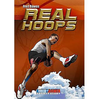 Real Hoops by Fred Bowen - 9781561455669 Book