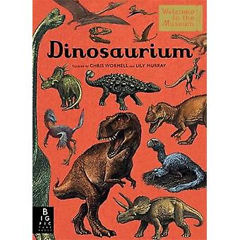 Dinosaurium by Chris Wormell - 9781783707928 Book