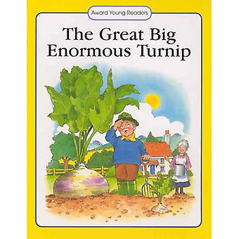 The Great Big Enormous Turnip by Anna Award - 9781841351926 Book