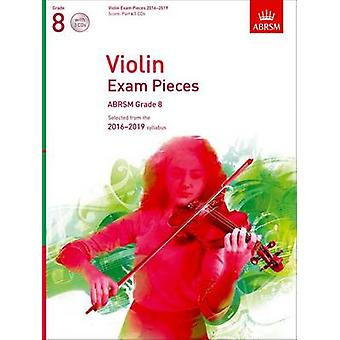 Violin Exam Pieces 2016-2019 - ABRSM Grade 8 - Score - Part & 3 CDs -