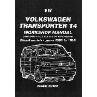 Volkswagen Transporter T4 Workshop Manual Owners Edition - Diesel Mode