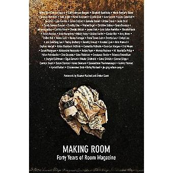 Making Room - Forty Years of Room Magazine by Meghan Bell - 9781987915