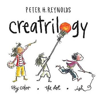 Creatrilogy by Peter H Reynolds - 9780763663278 Book