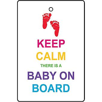 Keep Calm There Is A Baby On Board Car Air Freshener