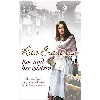 Eve and Her Sisters by Rita Bradshaw - 9780755338191 Book