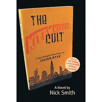 The Kitty Killer Cult by Nick Smith - 9781842820391 Book