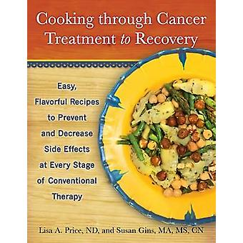 Cooking Through Cancer Treatment to Recovery - Easy - Flavorful Recipe