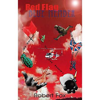 Red Flag Blue Member The Colonel Saves the Lao Peoples Democratic Republic by Fox & Robert