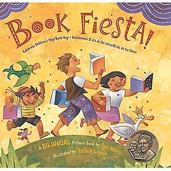 Book Fiesta!: Celebrate Children's Day/Book Day / Celebremos El Dia de Los Ninos/El Dia de Los Libros