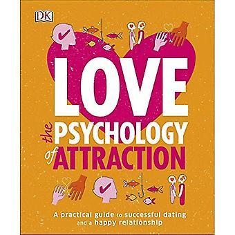 Kärlek attraktion psykologi