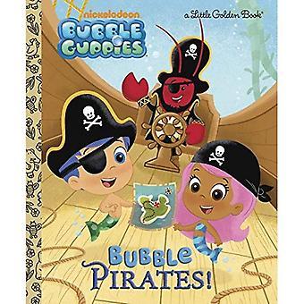 Bubble piraten! (Bubble Guppies)