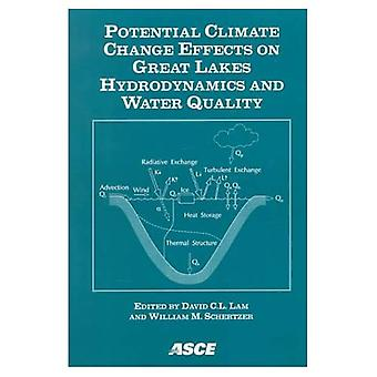 Potential Climate Change Effects on Great Lakes Hydrodynamics and Water Quality