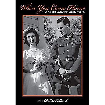 Quand vous venez de l'accueil: Une guerre Courtship en lettres, 1941-45 (série grands lacs livres)