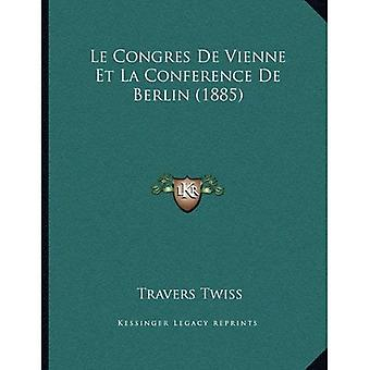 Le Congres de Vienne Et La konferansen de Berlin (1885)