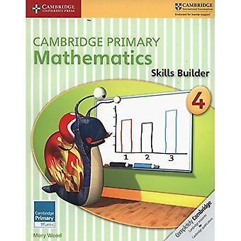 Cambridge Primary Mathematics Skills Builder 4 (Cambridge Primary Maths)
