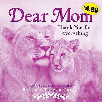 Liebe Mama: Vielen Dank für alles