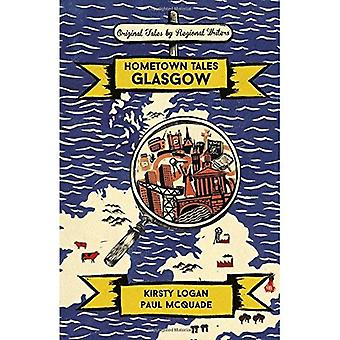 Hometown Tales: Glasgow (Hometown Tales)