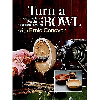 Turn a Bowl with Eddie Conover: Getting Great Results the First Time Around