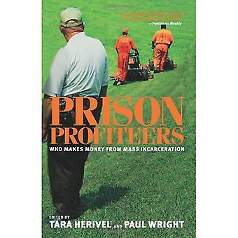 Prigione di profittatori: Chi fa soldi dall'incarcerazione di massa