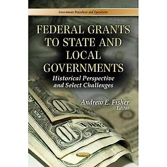 Federal Grants to State and Local Governments