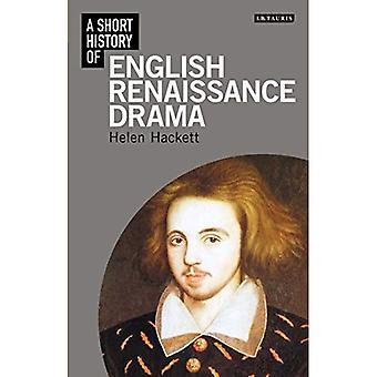 En kort historia av engelska Renaissance Drama