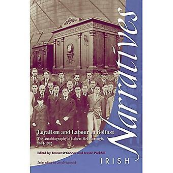 Loyalism och arbetskraft i Belfast: självbiografin av Robert McElborough 1884-1952