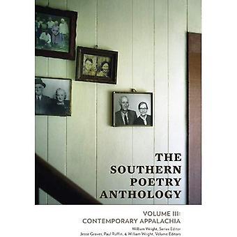 Södra poesi antologin, volym III: Samtida Appalacherna