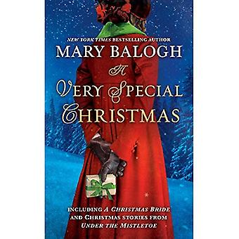 A Very Special Christmas: Including a Christmas Bride � and Christmas Stories from � Under the Mistletoe by Mary Balogh