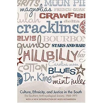 Kultur, Ethnizität und Gerechtigkeit im Süden: der Süden anthropologischen Gesellschaft, 1968-1971