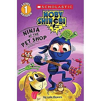 Ninja at the Pet Shop (Scholastic Reader: Level 1)