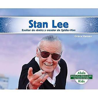 Stan Lee: Escritor De Comics y Creador De Spider-Man / Comic Writer and Creator of Spider-Man (BiografiAs: Personas Que Han Hecho Historia / Biographies: People Who Have Made History)