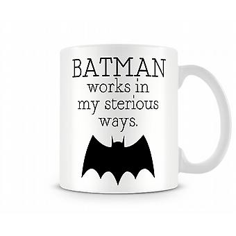 Batman Works In My Sterious Ways Mug