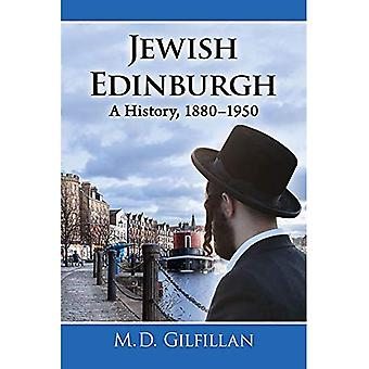 Jewish Edinburgh: A History, 1880-1950