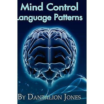 Mind Control Language patronen door Jones & Dantalion