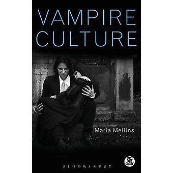 Vampire Culture by Mellins & Maria
