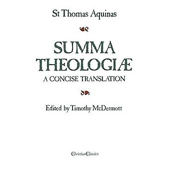 Summa Theologiae A Concise Translation par Thomas d'Aquin & Thomas
