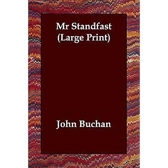 MR Standfast by Buchan & John
