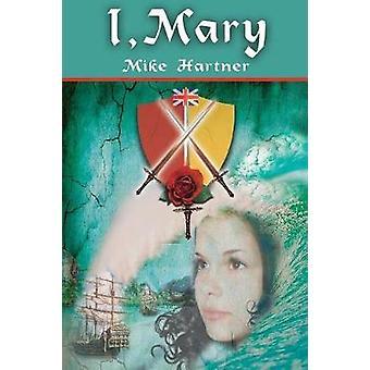 Ik Mary door Hartner & Mike