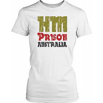 Prigione di HM Australia Ladies T Shirt