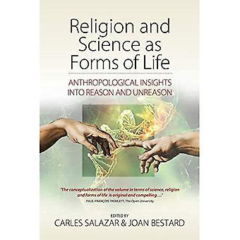 Religion och vetenskap som former av liv: antropologiska insikter om anledningen och oresonlighet