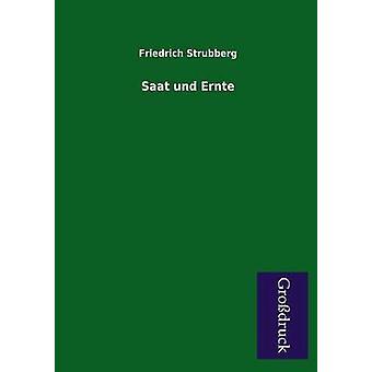 Saat Und Ernte by Strubberg & Friedrich